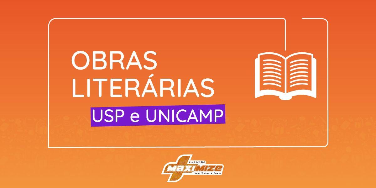 Obras literárias obrigatórias: USP e Unicamp 2019