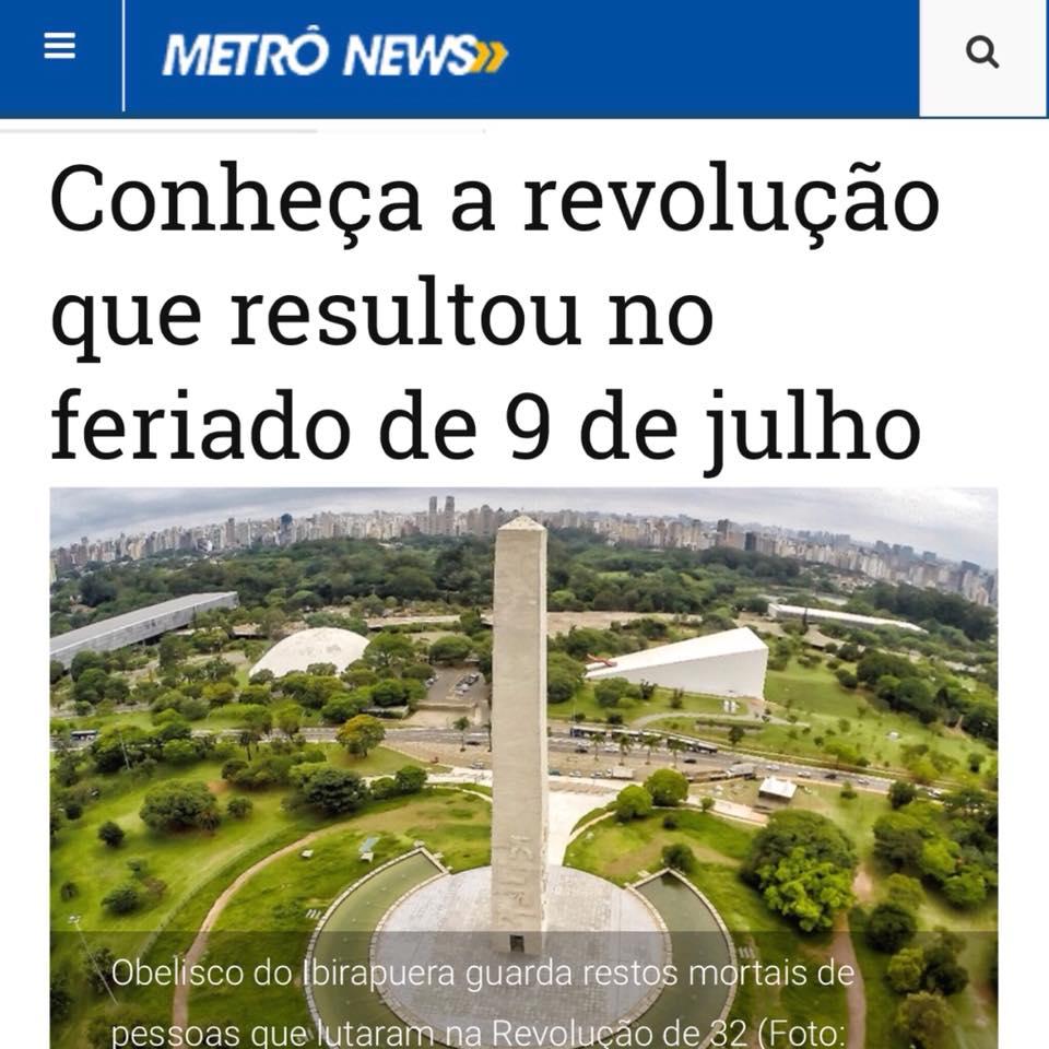 Metrô News – Conheça a revolução que resultou no feriado de 09 de julho
